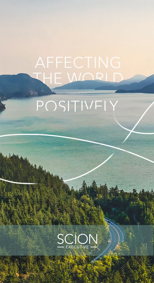 Image that says Affecting The World Positively logo from Scion Executive Search