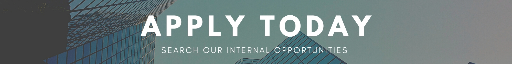 Apply today- search Scion internal opportunities, Tall office buildings in the background